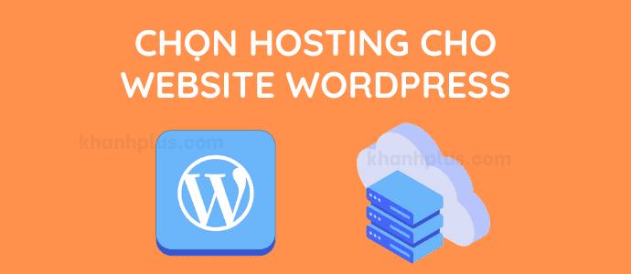 Cách chọn Hosting tốt nhất cho website WordPress