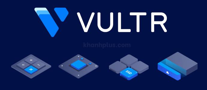 vultr là gì? vultr để làm gì?