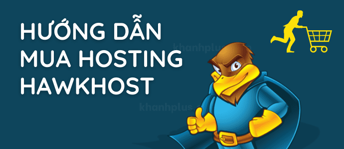 Hướng dẫn mua hosting HawkHost