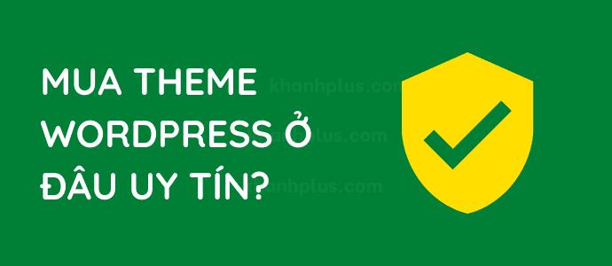 Mua theme WordPress ở đâu uy tín