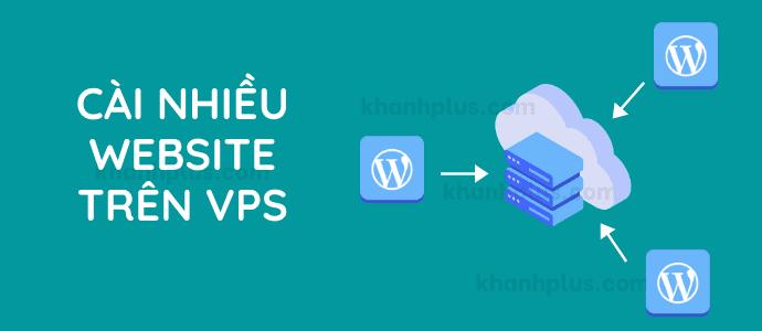 Hướng dẫn cách cài nhiều website trên VPS