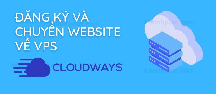 Hướng dẫn đăng ký tài khoản VPS Cloudways