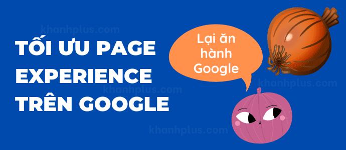 Page Experience là gì? tối ưu ra sao